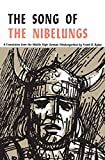 Ryder, Frank G.: Song of the Nibelungs: A Verse Translation from the Middle High German Nibelungenlied