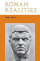 Roman Realities by Finley Allison Hooper