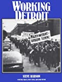 Babson, Steve: Working Detroit: The Making of a Union Town