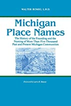 Michigan Place Names by Walter Romig