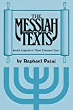 Patai, Raphael: Messiah Texts