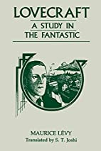 Lovecraft: A Study in the Fantastic by…