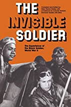 The Invisible Soldier: The Experience of the…
