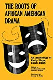 Hamalian, Leo: The Roots of African American Drama: An Anthology of Early Plays, 1858-1938