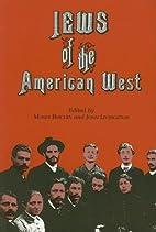 Jews of the American West (Jewish…