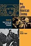 Martin, Michael T.: New Latin American Cinema: Theory, Practices and Transcontinental Articulations