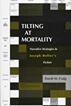 Tilting at mortality : narrative strategies…
