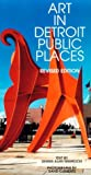 Nawrocki, Dennis Alan: Art in Detroit Public Places