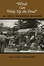 Winds Can Wake Up the Dead: An Eric Walrond…