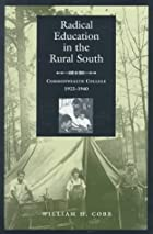 Radical Education in the Rural South:…