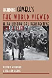 Rothman, William: Reading Cavell's The World Viewed: A Philosophical Perspective on Film (Contemporary Approaches to Film and Media Series)