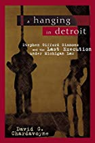 A Hanging in Detroit: Stephen Gifford&hellip;