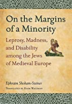 On the margins of a minority : leprosy,…