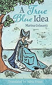 A True Blue Idea (Fairy-Tale Studies) by…