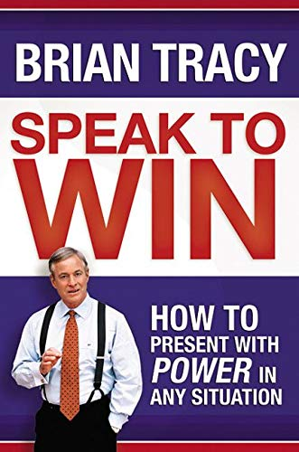 speak-to-win-how-to-present-with-power-in-any-situation