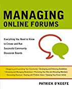 Managing Online Forums: Everything You Need…