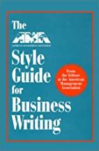 The AMA Style Guide for Business Writing by…
