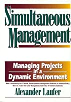 Simultaneous Management: Managing Projects…