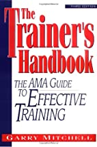 The Trainer's Handbook: The AMA Guide…