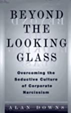 Beyond the Looking Glass: Overcoming the…