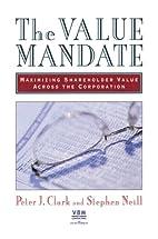 The Value Mandate: Maximizing Shareholder…