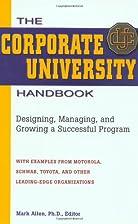 The Corporate University Handbook:…