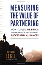 Measuring the Value of Partnering: How to…