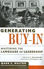 Generating Buy-In: Mastering the Language of…