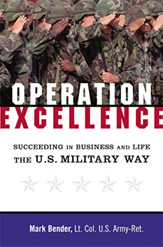 operation-excellence-succeeding-in-business-and-life-the-us-military-way