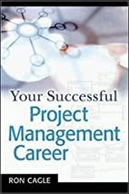 Your Successful Project Management Career by…