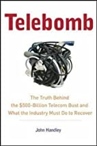 Telebomb: The Truth Behind the $500-Billion…