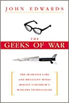 The Geeks of War: The Secretive Labs and…