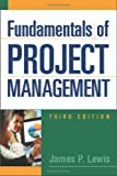 Lewis, James P.: Fundamentals of Project Management