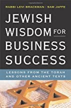 Jewish Wisdom for Business Success: Lessons…