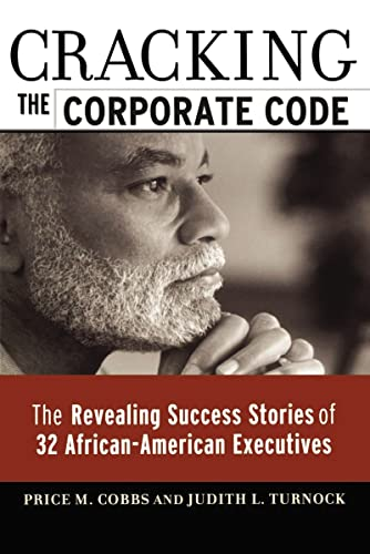 cracking-the-corporate-code-the-revealing-success-stories-of-32-african-american-executives-an-ama-research-report