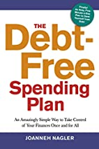 The Debt-Free Spending Plan: An Amazingly…