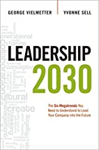 Leadership 2030: The Six Megatrends You Need…