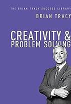 Creativity & Problem Solving: The Brian…