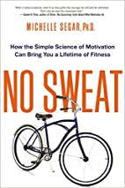 No Sweat: How the Simple Science of…