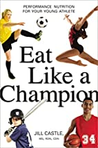 Eat Like a Champion: Performance Nutrition…