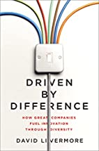 Driven by Difference: How Great Companies…