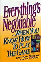 Everything's Negotiable: ...When You Know…