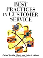 Best Practices in Customer Service by Ron…