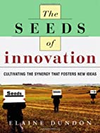 The Seeds of Innovation: Cultivating the…