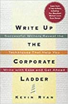 Write Up the Corporate Ladder: Successful…
