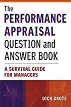 The Performance Appraisal Question and…