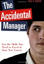 The Accidental Manager: Get the Skills You…