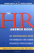 HR Answer Book, The: An Indispensable Guide…