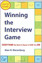 Winning the Interview Game: Everything You…