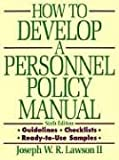 Joseph W. R. Lawson II: How to Develop a Personnel Policy Manual